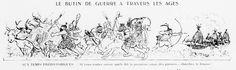 Albert Robida – Le Butin de guerre à travers les âges (1915) – Albert Robida (1848-1926) fue un ilustrador, caricaturista, grabador, periodista y novelista francés. Es famoso por sus obras futuristas