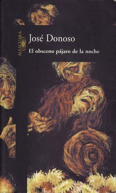 el obsceno pájaro de la noche, José Donoso