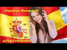 Napoleon Bonaparte vs The Coalitions - Spanish Podcast by Pep Talk Radio - YouTube