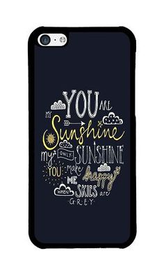 iPhone 5C Phone Case DAYIMM Fashion You Are My Sunshine Black PC Hard Case for Apple iPhone 5C Case DAYIMM? http://www.amazon.com/dp/B017I4CHJM/ref=cm_sw_r_pi_dp_R-cowb0740BZD