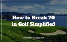 How to Break 70 in Golf To break 70 in golf you need to be sharp in all areas of your game. No surprise right? Today we will dive into each specific skill area and I will outline some statistics I believe you should strive for on your road to breaking 70 in golf. I