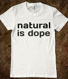Supermarket: Natural Is Dope T-Shirt