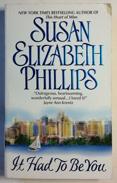It Had to Be You - Susan Elizabeth Phillips (2002, Paperback) #1 Chicago Stars
