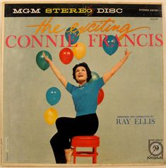 Connie Francis with the Ray Ellis Orchestra - The Exciting Connie Francis. MGM Records. 1958.
