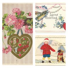 These are postcards from the early part of the last century. Sweet bits of Valentine message history.