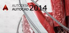 Autodesk AutoCAD 2014 crack and serial key full version free download