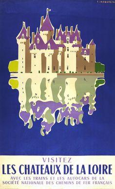 Affiche ancienne signée SNCF promouvant la vallée et les châteaux de la Loire (France) comme destin touristique.