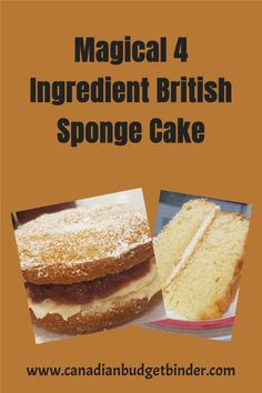 Honestly you'll love the taste of this classic British Cake.   My mum makes the BEST 4 ingredient Victoria Sponge British Sponge Cake.   It's moist and easy to make plus budget-friendly. You can fill your   British Sponge Cake with Jam and Buttercream frosting like my mum does. I   like my frosting and jam thick but you can add as much as you'd like to   your sponge cake.
