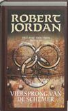 Het Rad Des Tijds 10 - Viersprong Van De Schemer / The Wheel Of Time 10 - Crossroads Of Twilight