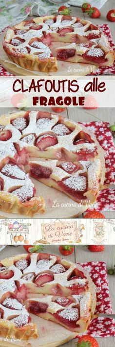 CLAFOUTIS ALLE FRAGOLE un dolce cremoso e profumato facile e veloce #fragole #dolce