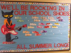 Pete the Cat Summer Bulletin Board- Let each child decorate a pair of shoes for Pete, then attached them with Velcro so that the kids could change Pete's shoes!