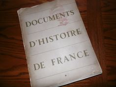 DOCUMENTS D'HISTOIRE DE FRANCE