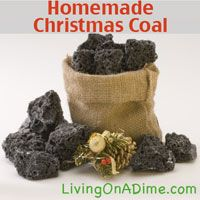 Homemade Christmas Coal is a great gag gift. If you want an easy recipe that you can make in about 10 minutes click here http://www.livingonadime.com/homemade-christmas-coal-recipe/  .