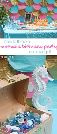 How to Throw a Mermaid Birthday Party on a budget - this mom shares all of the…