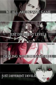 Anime: Attack on Titan Sword Art Online No Game No Life Tokyo Ghoul (c . - Anime: Attack on Titan Sword Art Online No Game No Life Tokyo Ghoul (c) Owner # - Sad Anime Quotes, Manga Quotes, Anime Quotes About Life, Meaningful Anime Quotes, Schwertkunst Online, Life Online, Tokyo Ghoul Quotes, Tokyo Ghoul Tumblr, Anime Crossover