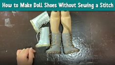 How to Make Doll Shoes Without Sewing a Stitch No-sew 18 doll shoes tutorial. Making shoes for American Girl dolls is NOT as hard as it seems! Check out this video and see just how easy it is to make the Butterfly Boots pattern without sewing a stitch! American Girl Doll Shoes, American Girl Accessories, American Doll Clothes, American Girl Diy, Doll Accessories, Baby Doll Shoes, Baby Doll Clothes, Sewing Doll Clothes, Sewing Dolls