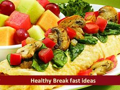Healthy Breakfast Ideas An egg white omelette with bran paratha and fruit wedges