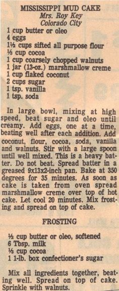Mississippi Mud Cake and Frosting Vintage Recipe - Clipping Retro Recipes, Old Recipes, Vintage Recipes, Cake Recipes, Dessert Recipes, Cooking Recipes, Recipies, Victorian Recipes, Picnic Recipes