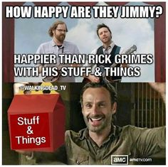I snorted, look at that face tho. rick and his stuff and things