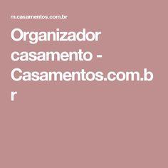 Organizador casamento - Casamentos.com.br