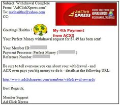 My 4th Payment from ACX - Ad Click Xpress (It is actually Amazing Cool revXchange program according to me :-) ) Program !!  Date: 28.08.15 17:34 To PayProcessor Account = U******* Amount: 7.49 Currency: USD Batch: 99749326 Memo: API Payment.Ad Click Xpress Withdraw 4430359-96833. Payment ID: 96833 ACX is 100% legitimate program that gives you what it has promised to you while joining and gives even more day by day.