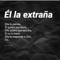 Thus all the stories come to an end. Amor Quotes, Love Quotes, Funny Quotes, Inspirational Quotes, Spanish Quotes With Translation, Magic Quotes, Funny Spanish Memes, Love Phrases, True Feelings