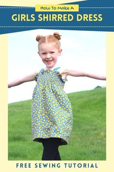How To Make A Girls Shirred Dress - FREE sewing tutorial. This makes a fantastic summertime dress that can also be used in the Spring and Autumn. The designer made her daughter this adorable Shirred Dress along with a tutorial for some leggings, which again she provided to all of us for FREE, which you can download. You can make this super-comfy shirred dress and if you don't know how to shirr, then the designer shows you with a short video. Sewing Patterns For Kids, Dress Sewing Patterns, Sewing For Kids, Free Sewing, Sewing Lessons, Sewing Hacks, Sewing Tutorials, Sewing Tips, Shirred Fabric