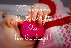 70 at-home date night ideas (on the CHEAP) from LaughingLemonPie.com
