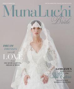 Munaluchi Spring/Summer 2014 Cover by Elizabeth Messina - Munaluchi Bridal Magazine