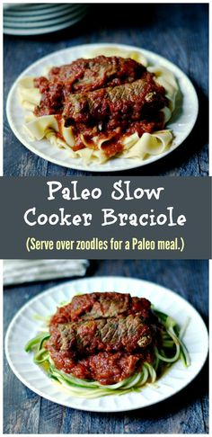 This Paleo Slow Cooker Braciole can be eaten over pasta or zucchini noodles to make it a Paleo meal. Easy, tender and tasty!