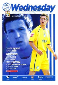 21 April 2007 v Sheffield Wednesday Lost Coventry City Fc, Ipswich Town, Sheffield Wednesday, Cardiff City, West Bromwich, Football Program, Interview, Lost, English