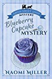 Free Kindle Book -   Blueberry Cupcake Mystery (Amish Sweet Shop Mystery Book 1)