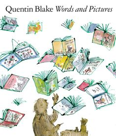 Words and Pictures by Quentin Blake.
