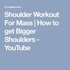 Shoulder Workout For Mass | How to get Bigger Shoulders - YouTube