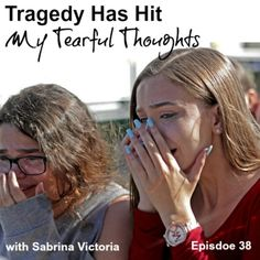 Tragedy Has Hit - My Tearful Thoughts by Sabrina Victoria on SoundCloud