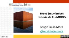 Historia de los MOOCs #moocs #universidad #alicante
