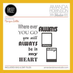 FREE Always in My Heart Cut Files by Monique Liedtke | Amanda Robinson Studio