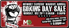 Memory Express Canada Boxing Day Sale 2016 http://www.lavahotdeals.com/ca/cheap/memory-express-canada-boxing-day-sale-2016/157686?utm_source=pinterest&utm_medium=rss&utm_campaign=at_lavahotdeals