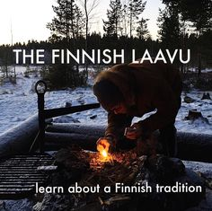 Finland. The LAAVU is a Finnish tradition that you can do year round. Learn more about it here. #finland #scandinavian #nordic