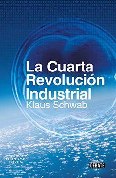 La cuarta revolución industrial. Klaus Schwab. Máis información no catálogo: http://kmelot.biblioteca.udc.es/record=b1547558~S1*spi