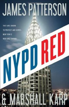 NYPD Red (Book 1) by James Patterson & Marshall Karp