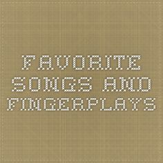 Favorite Songs and Fingerplays