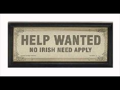 Due to growing families and the potato famine, many Irish people began to emigrate to North America. Many places in the United States of America had signs like these to prevent Irish immigrants from working in their shops. History Books, History Facts, World History, Family History, Help Wanted, American History, Celtic, Historia