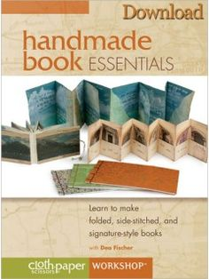Handmade Book Essentials: Learn to Make Folded, Side-Stitched, and Signature-Style Books (Download)   InterweaveStore.com