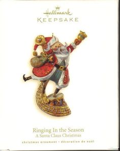 Hallmark Keepsake Ornament Santa Claus Ringing in the Season  Brand: Hallmark - From The Santa Claus Christmas Collection Product Type: Keepsake Holiday Ornament Year issued: 2008 UPC: 795902041014 Item no: QP1611 Features: Handcrafted Size: 4.25 inch Artist: Ken Crow Holiday: Christmas