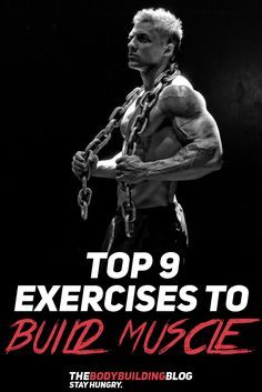 Check out Top 9 Exercises to Build Muscle! #fitness #fit #gym #exercise #workout #bodybuilding