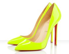 louboutin's neon. I want.. Even thou's gonna be tough to pair anything with that color