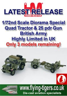 HG4005 Classic 1/72nd Scale British 4x4 Quad Tractor & 25 pdr. Gun 'D-Day plus 2 Gold Beach' - Magnificent diorama release - last few models available now!