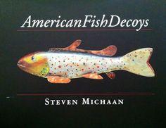Beautiful fish decoy book. Available on FishDecoy.com