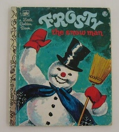 Childhood Memory Keeper: Retro Pop Culture from the 1960s, 1970s and 1980s: Little Golden Book: Frosty the Snow Man